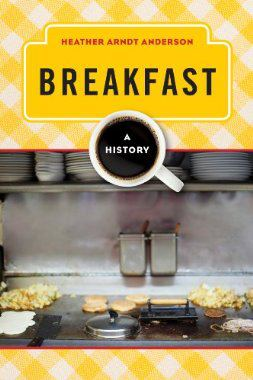 Breakfast A History book